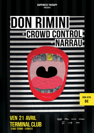 Happiness Therapy w/ Don Rimini, Crowd Control + Narrau