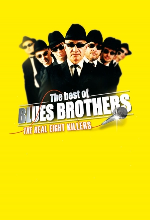 THE BLUES BROTHERS SHOW - BY THE EIGHT KILLERS