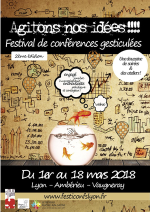 4185f5059dba Festival de Conférences gesticulées de Lyon (2e édition) - MJC Vieux ...