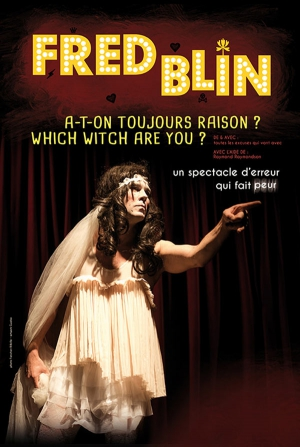 FRED BLIN  A-T-ON TOUJOURS RAISON ? - WHICH WITCH ARE YOU ?