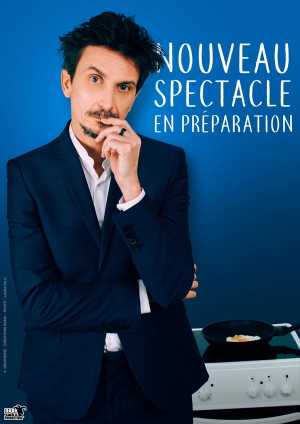 ARNAUD TSAMERE - NOUVEAU SPECTACLE EN PREPARATION