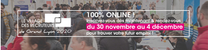 Le Village des Recruteurs de Grand Lyon 2020 100% virtuel !