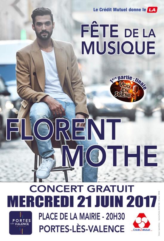 Florent mothe f te de la musique 2017 place de la r publique portes l s valence 26800 - Fete de la musique 2017 date ...