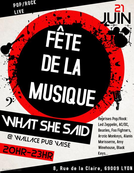 F te de la musique avec what she said wallace pub vaise lyon 69009 sortir lyon le - Fete de la musique 2017 date ...