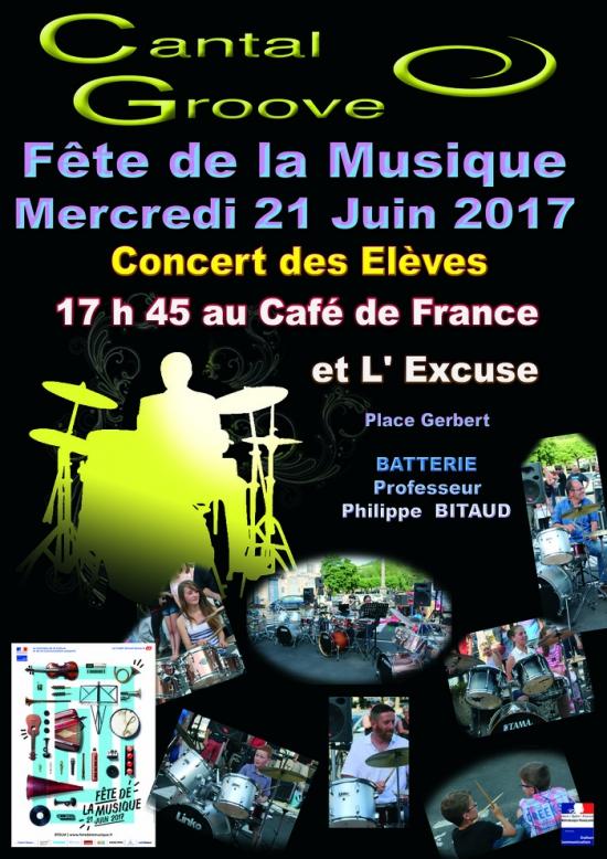 Ecole de batterie philippe bitaud f te de la musique 2017 place gerbert devant le caf de - Fete de la musique 2017 date ...