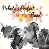 affiche Nobody's Perfect Band