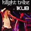 affiche HILIGHT TRIBE + 1KUB
