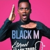 affiche BLACK M - ETERNEL BIG BLACK TOUR