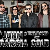 affiche JOHN GARCIA & THE BAND OF GOLD + DEAD QUIET
