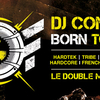 affiche  DJ CONTEST - BORN TO RAVE  - Hard Beat
