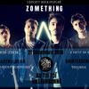affiche Zomething + Kaleido Star + Quintessence