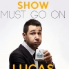 "affiche ""SHOW MUST GO ON"" PAR LUCAS RIHOUEY - IMPROVISATION"