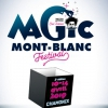 affiche SOIREE GALA - MAGIC MONT-BLANC FESTIVAL
