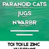 affiche Shine a Light On Me : Jugs + Paranoid Cats + Nwarbr