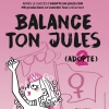 affiche BALANCE TON JULES #ADOPTE2