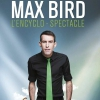affiche MAX BIRD - L'ENCYCLO-SPECTACLE