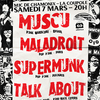 affiche Muscu + Maladroit + Supermunk + Talk about