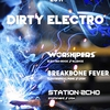 affiche Dirty Electro #3 : Breakbone Fever + Worshipers + Station Echo