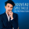 affiche ARNAUD TSAMERE - NOUVEAU SPECTACLE EN PREPARATION