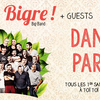 affiche Bigre ! + Guests : Dance Party