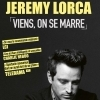 affiche JEREMY LORCA - VIENS ON SE MARRE (-16 ANS)